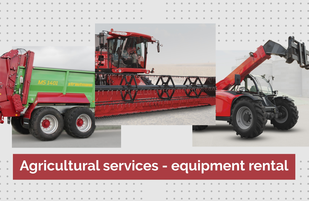 Agricultural services - equipment rental